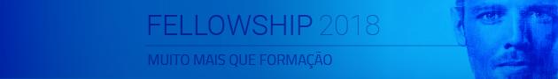 Fellowship - inscrições até 28/02